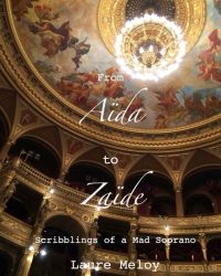Aida to Zaide by Laure Meloy